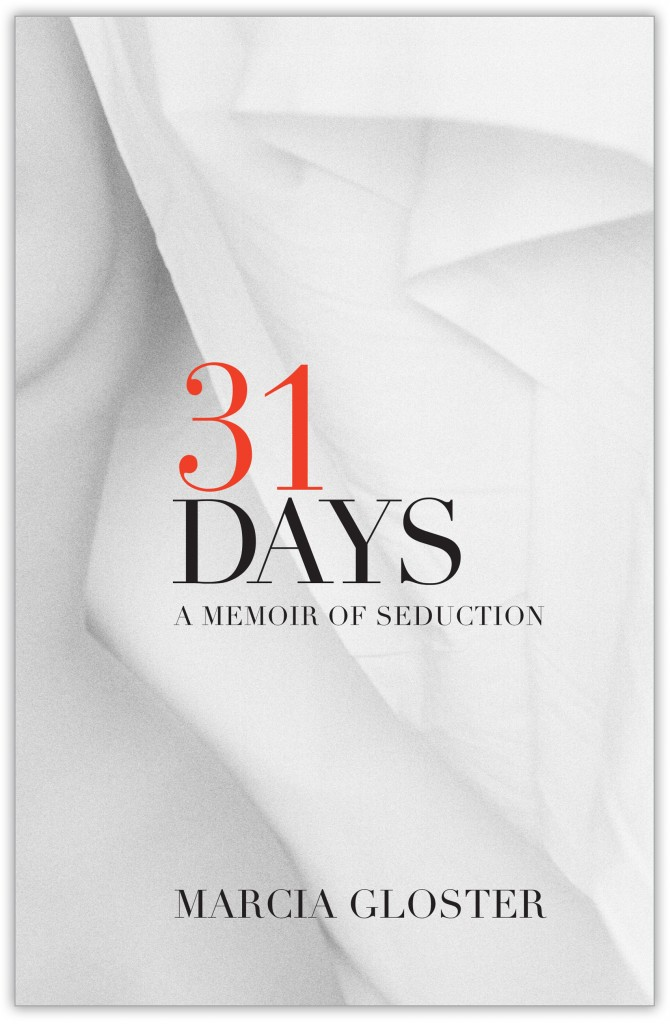 31 Days memoir by Marcia Gloster Ammeen